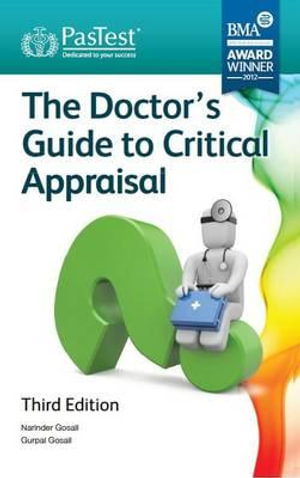 Cover of The Doctor's Guide to Critical Appraisal