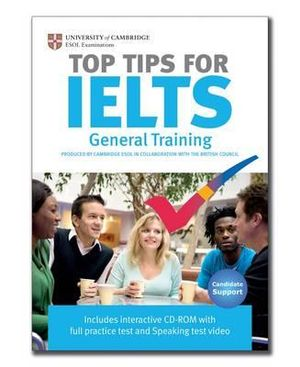 Cover of Top Tips for IELTS General Training Paperback with CD-ROM