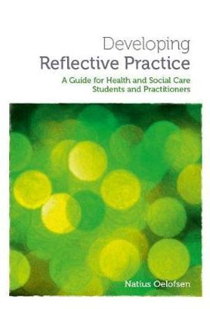 Cover of Developing Reflective Practice