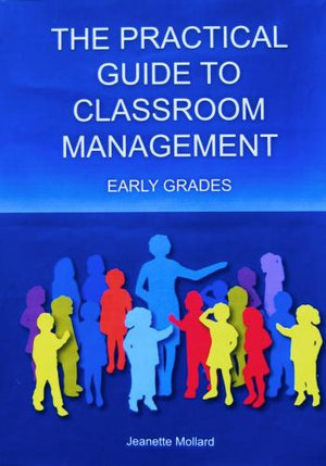 Cover of Practical Guide to Classroom Management: Early Grades