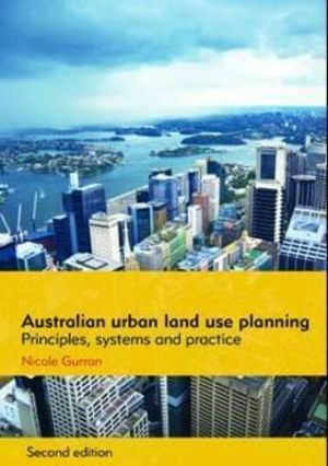 Cover of Australian urban land use planning: principles, systems and practice, 2nd edition