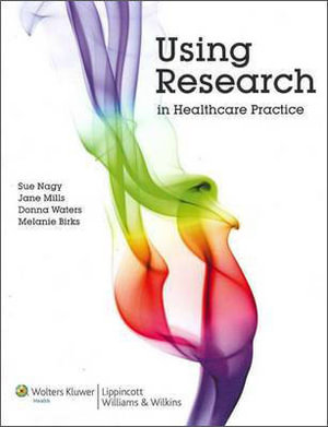 Cover of Using Research in Healthcare Practice Australia and New Zealand edition