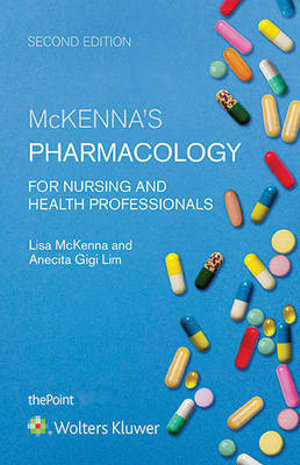 Cover of McKenna's Pharmacology for Nursing and Health Professionals