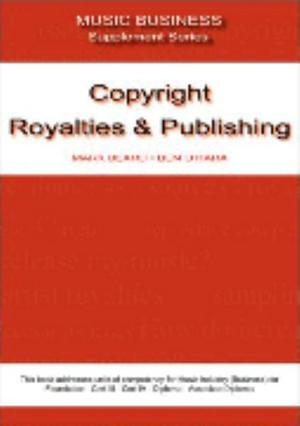 Cover of Copyright, Royalties and Publishing