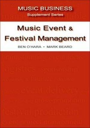 Cover of Music Event and Festival Management: Music Business Suppleme nt 3