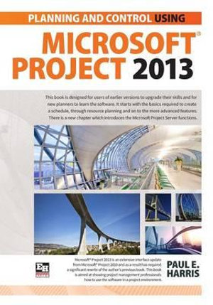 Cover of Planning and Scheduling Using Microsoft Project 2013