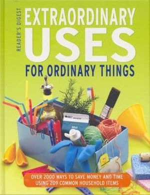 Cover of Extraordinary Uses for Ordinary Things