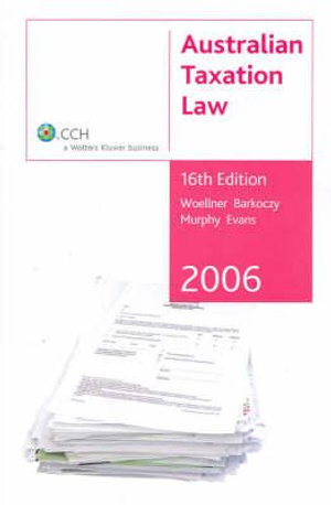 Cover of Australian Taxation Law 2006