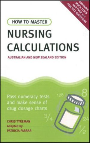 Cover of How to Master Nursing Calculations Australian & New Zealand Edition