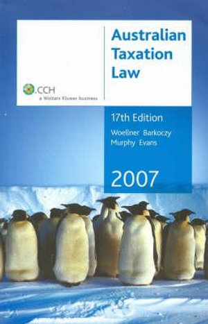 Cover of Australian Taxation Law 2007