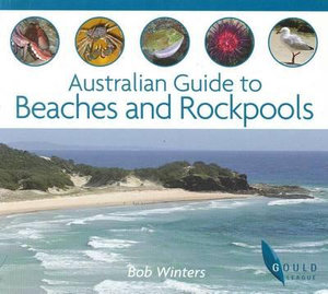 Cover of Australian Guide to Beaches and Rockpools