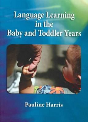 Cover of Lnaguage and Literacy in the Infant and Toddler Years