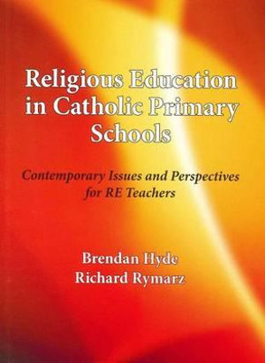 Cover of Religious Education in Catholic Primary Schools
