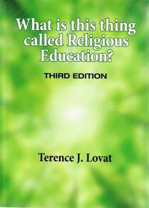 Cover of What is this Thing Called Religious Education?