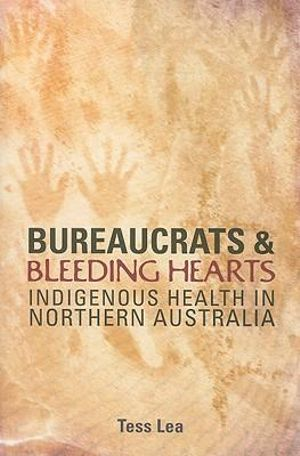 Cover of Bureaucrats and Bleeding Hearts