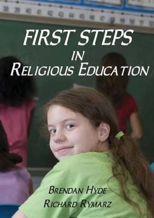 Cover of First Steps in Religious Education