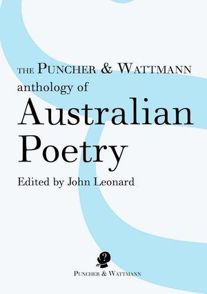 Cover of The Puncher & Wattmann Anthology of Australian Poetry