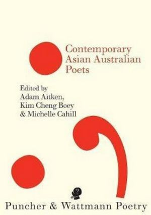Cover of Contemporary Asian Australian Poets