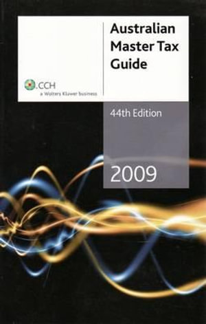 Cover of Australian Master Tax Guide 2009