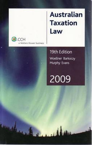 Cover of Australian Taxation Law 2009