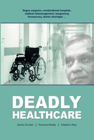 Cover of Deadly Healthcare