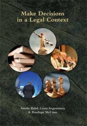 Cover of Make Decisions in a Legal Context