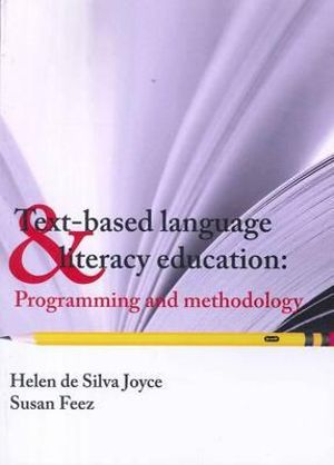 Cover of Text Based Language and Literacy Education