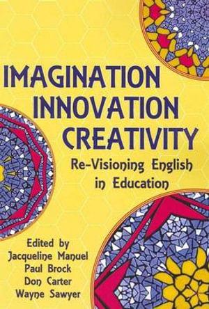 Cover of Imagination, Innovation, Creativity
