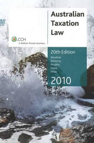 Cover of Australian Taxation Law 2010 - 20th Edition