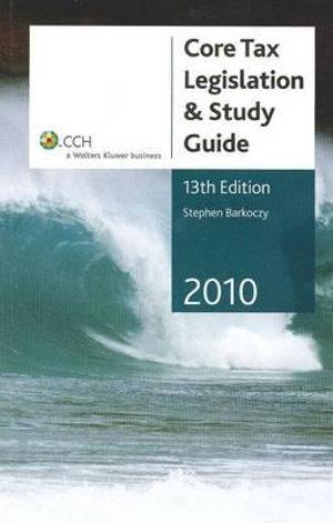 Cover of Core Tax Legislation & Study Guide 2010 - 13th Edition