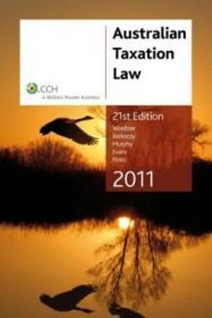Cover of Australian Taxation Law 2011 - 21st Edition