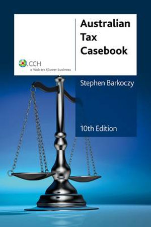 Cover of Australian Tax Casebook, 10th Edition