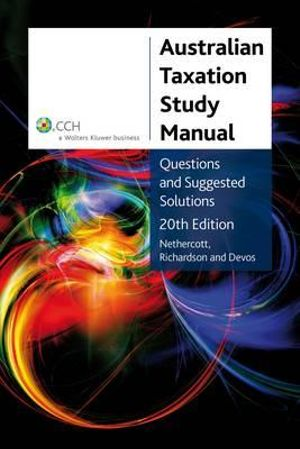 Cover of Australian Taxation Study Manual: Questions and Suggested Solutions, 20th Edition