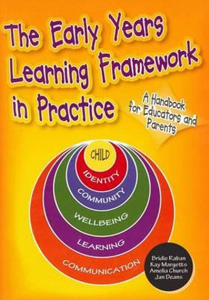 Cover of The Early Years Learning Framework in Practice