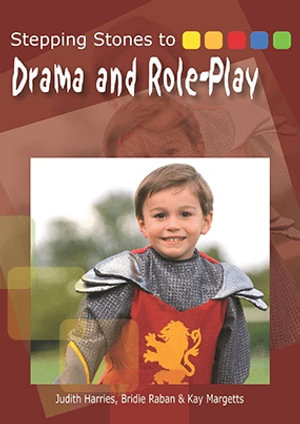 Cover of Stepping Stones to Drama and Role-play