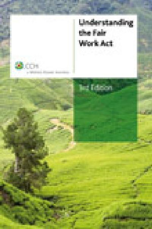 Cover of Understanding the Fair Work Act, 3rd edition