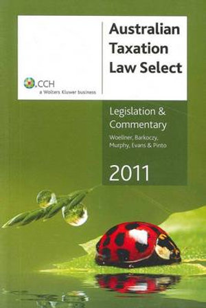 Cover of Australian Taxation Law Select 2011