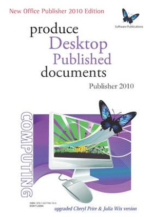 Cover of Produce Desktop Published Documents