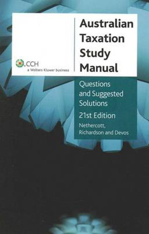Cover of Australian Taxation Study Manual 2011: Questions and Suggested Solutions, 21st Edition