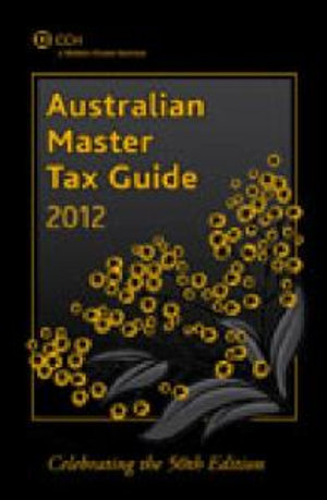 Cover of Australian Master Tax Guide 2012