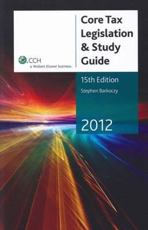 Cover of Core Tax Legislation & Study Guide 2012 - 15th Edition