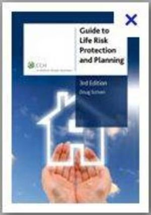 Cover of Guide to Life Risk Protection and Planning