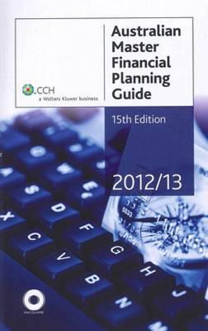 Cover of Australian Master Financial Planning Guide 2012/13