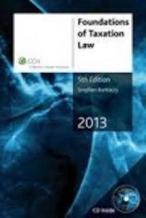 Cover of Foundations of Taxation Law 2013 - 5th Edition