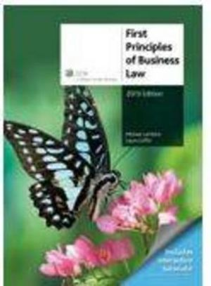Cover of First Principles of Business Law 2013