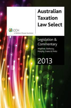 Cover of Australian Taxation Law Select 2013