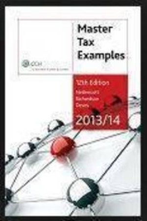 Cover of Master Tax Examples 2013/14 - 12th Edition