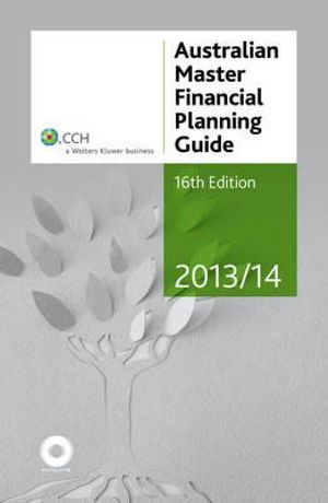 Cover of Australian Master Financial Planning Guide 2013/14