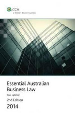 Cover of Essential Australian Business Law 2014