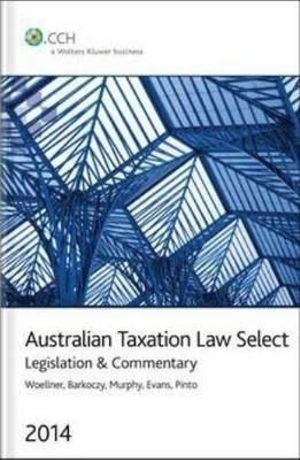 Cover of Australian Taxation Law Select 2014